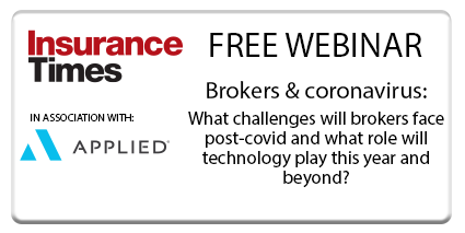 Brokers & coronavirus: What challenges will brokers face post-covid and what role will technology play this year and beyond?   Webinar   Insurance Times