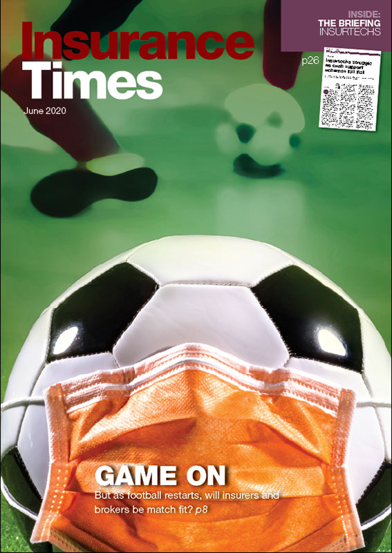 Game on: But as football restarts, will insurers and brokers be match fit? | June 2020 Issue | Insurance Times
